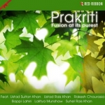 Prakriti - Fusion At Its Purest songs