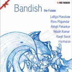 Bandish The Fusion songs