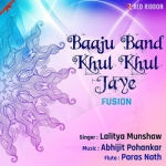 Baaju Band Khul Khul Jaye songs