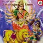 Ambe Maa Ni Dhun songs
