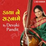 Kaaya Ne Sarnaame by Devaki Pandit songs