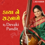Kaaya Ne Sarnaame by Devaki Pandit