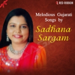 Melodious Gujarati Songs By Sadhana Sargam songs