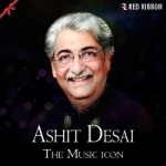 Ashit Desai - The Music Icon