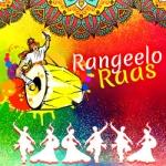 Rangeelo Raas songs