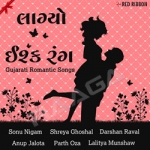 Laagyo Ishq Rang - Gujarati Romantic Songs songs