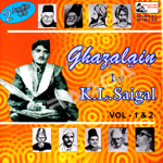 Ghazalain By KL. Saigal - Vol 1 songs