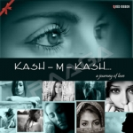 Kash M Kash songs