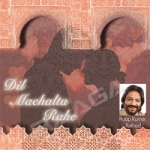 Dil Machalta Rahe songs