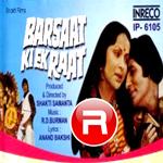 Barsaat Ki Ek Raat  songs