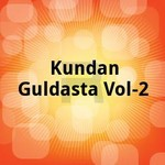 Kundan Guldasta - Vol 2 songs