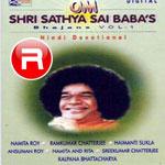 Om Shri Sathya Sai Baba Bhajans - Vol 2 songs