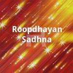 Roopdhayan Sadhna songs