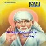 Dil Me Baba Mere Aa Gaye songs