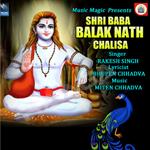 Shri Baba Balak Nath Chalisa songs