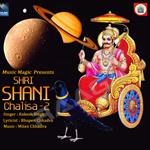 Shri Shani Chalisa 2 songs