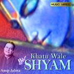 Khatu Wale Shyam songs
