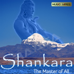 Shankara - The Master of All songs