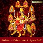 Maa - Navratri Special songs