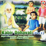 Kabir Dohavali - Vol 3 songs