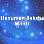 Hanuman Raksha Mantr songs