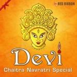 Devi - Chaitra Navratri Special songs
