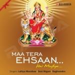 Maa Tera Ehsaan Hai Mujhpe songs