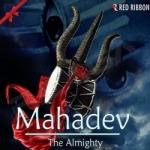 Mahadev - The Almighty songs
