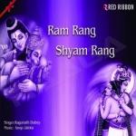 Ram Rang Shyam Rang songs