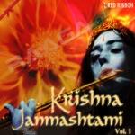Krishna Janmashtami - Vol 1 songs