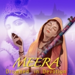 Meera - Drowned In Devotion songs