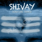 Shivay - Signature Trance songs