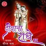 Deewana Radhe Ka songs
