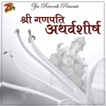 Shree Ganpati Atharvashirsh songs