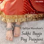 Sakhi Baaje Pag Painjani songs
