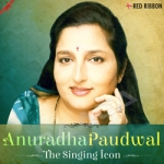Anuradha Paudwal - The Singing Icon