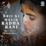Brij Ki Malik Radha Rani songs