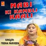 Nabi Ki Kambli Kaali songs