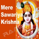 Mere Sawariya Krishna songs