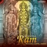 Delightful Ram Bhajans, Aartis & Dhuns songs
