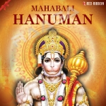 Mahabali Hanuman songs