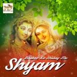 Bhakto Ke Hriday Me Shyam songs