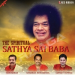 The Spiritual - Sathya Sai Baba songs