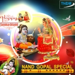 Nand Gopal Special