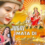 Jugni Mata Di songs