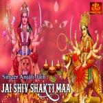 Jai Shiv Shakti Maa songs