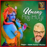 Umang Aaj Hui songs