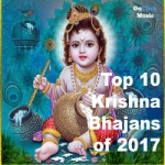 Top 10 Krishna Bhajans 2017 songs