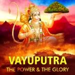 Vayuputra - The Power And The Glory