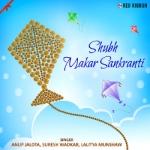 Shubh Makar Sankranti songs